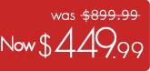 Now $449.99